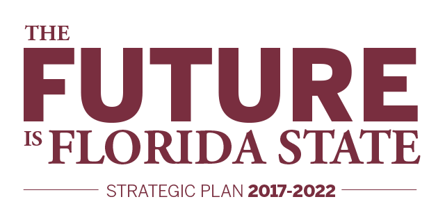 The Future is Florida State - Strategic Plan 2017-2022
